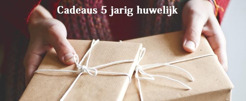 Cadeaus 5 Jarig Huwelijk Huwelijkscadeaunet