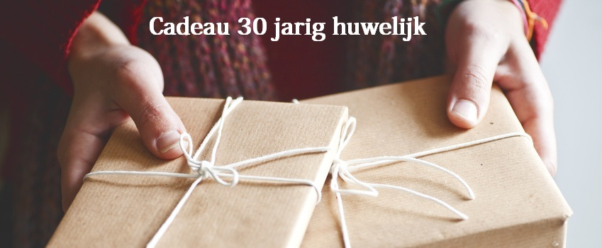 Favoriete Cadeau 30 jarig huwelijk - Huwelijkscadeau.net @NJ87